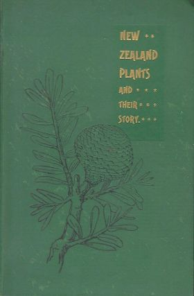 NEW ZEALAND PLANTS AND THEIR STORY. L. COCKAYNE