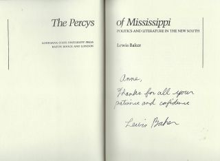 THE PERCYS OF MISSISSIPPI: POLITICS AND LITERATURE IN THE NEW SOUTH.