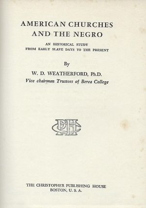 AMERICAN CHURCHES AND THE NEGRO