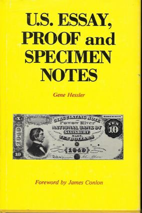 U.S. ESSAY, PROOF AND SPECIMEN NOTES. Gene HESSLER