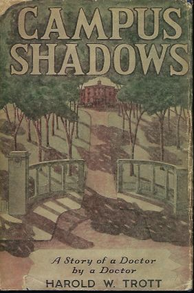 CAMPUS SHADOWS. Harold W. TROTT
