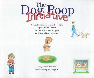 THE DOG POOP INITIATIVE: A TRUE STORY
