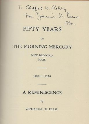 FIFTY YEARS ON THE MORNING MERCURY NEW BEDFORD, MASS.: 1880-1930.
