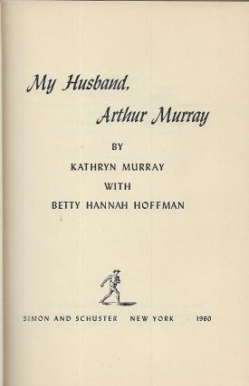 MY HUSBAND, ARTHUR MURRAY