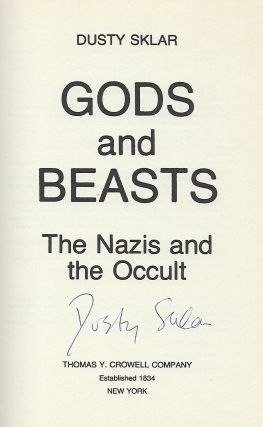 GODS AND BEASTS: THE NAZIS AND THE OCCULT.