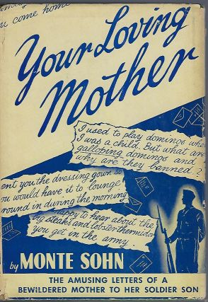 YOUR LOVING MOTHER. Monte SOHN