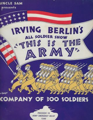THE IS THE ARMY: ALL SOLDIER SHOW. SOUVENIR BOOK. Irving BERLIN