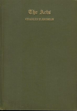 THE ACTS: AN EXPOSITION. Charles R. ERDMAN