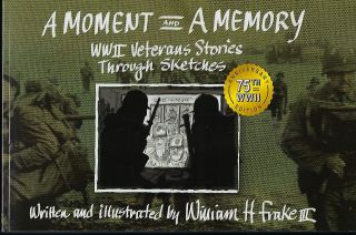 A MOMENT AND A MEMORY. William H. FRAKE III