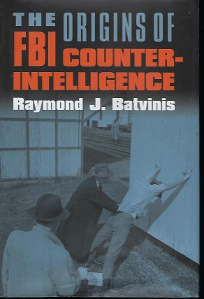 THE ORIGINS OF FBI COUNTER-INTELLEGENCE