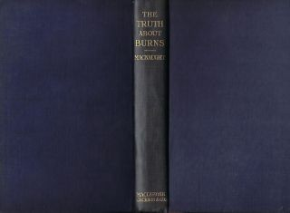 THE TRUTH ABOUT BURNS.