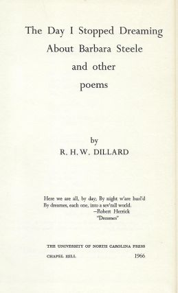 THE DAY I STOPPED DREAMING ABOUT BARBARA STEELE AND OTHER POEMS.