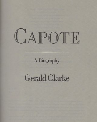 CAPOTE; A BIOGRAPHY