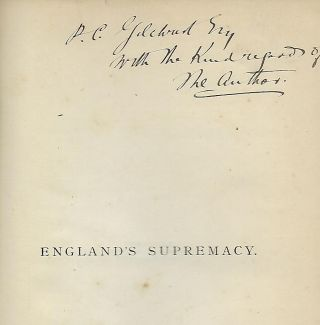 ENGLAND'S SUPREMACY: ITS SOURCES, ECONOMICS AND DANGERS.
