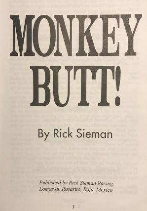 MONKEY BUTT: Tall Tales, Bench Racing, And the Inside Story Of 30 Years In The Sports.