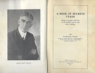A BOOK OF BUCKEYE VERSE: BEING A COMPLETE COLLECTION OF THE AUTHOR'S POEMS AND VERSE READINGS.