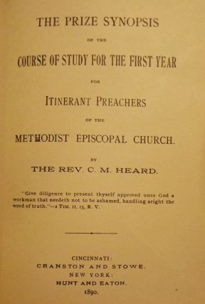 THE PRIZE SYNOPSIS OF THE COURSE OF STUDY FOR THE FIRST YEAR. Rev. C. M. HEARD