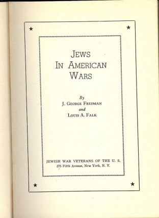 JEWS IN AMERICAN WAR. J. George FREDMAN