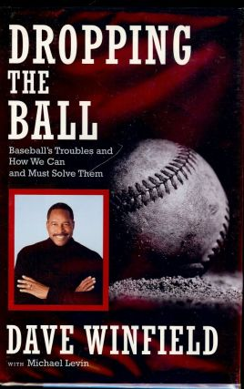 DROPPING THE BALL. Dave WINFIELD