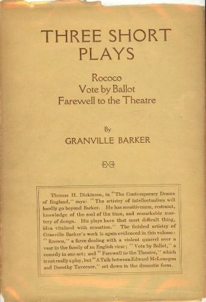 THREE SHORT PLAYS. Granville BARKER