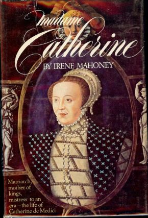 MADAME CATHERINE. Irene MAHONEY.