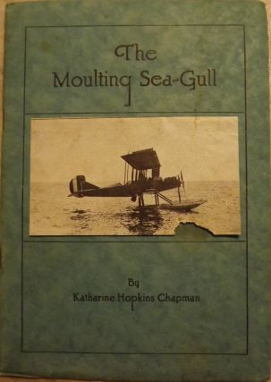 THE MOULTING SEA-GULL. Katharine Hopkins CHAPMAN