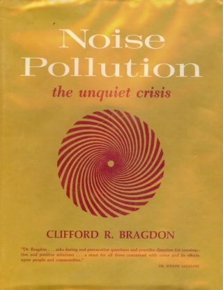 NOISE POLLUTION. Clifford R. BRAGDON