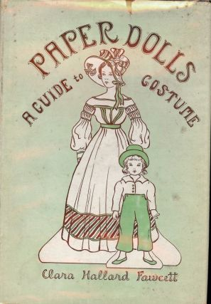 PAPER DOLLS: A GUIDE TO COSTUME. Hallard Clara FAWCETT