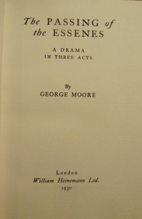 THE PASSING OF THE ESSENES. GEORGE MOORE