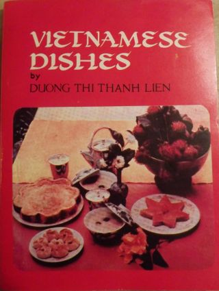 VIETNAMESE DISHES. Duong Thi Thanh LIEN