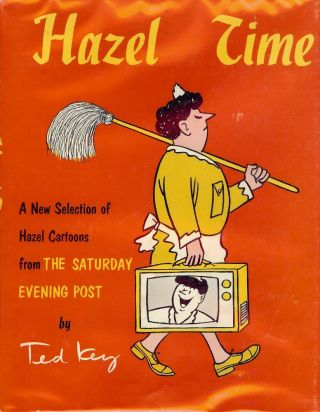HAZEL TIME. Ted KEY.