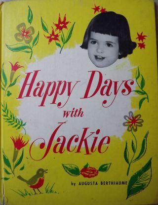HAPPY DAYS WITH JACKIE. Augusta BERTHIAUME