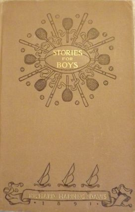 STORIES FOR BOYS. RICHARD HARDING DAVIS