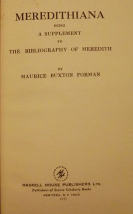 BIBLIOGRAPHY WRITINGS PROSE AND VERSE OF GEORGE MEREDITH 2 VOLUMES