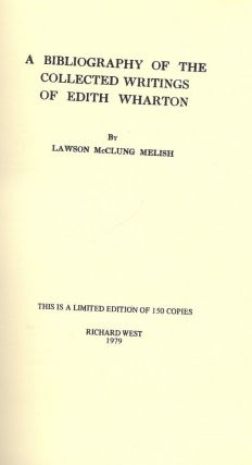 A BIBLIOGRAPHY OF THE COLLECTED WRITINGS OF EDITH WHARTON. Lawson McClung MELISH